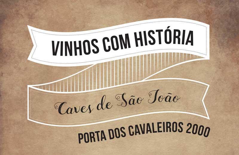 Vinhos com Histórias – Porta dos Cavaleiros 2000